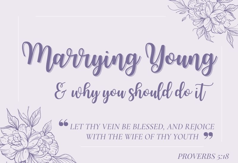 marrying young and why you should do it